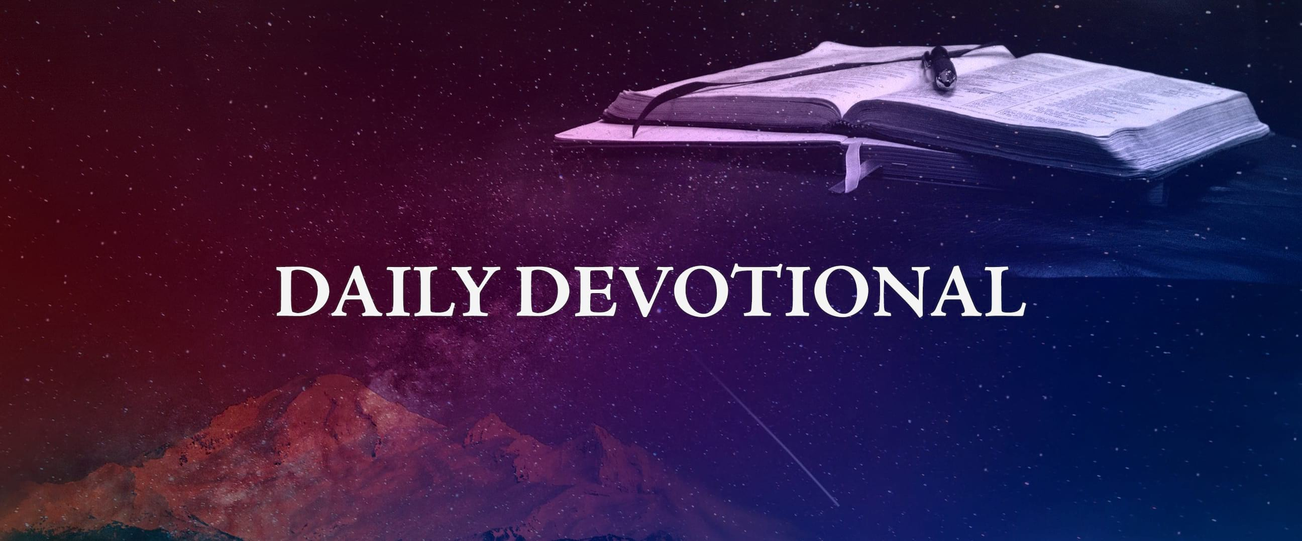 Daily Devotional | msm morningstarministries org